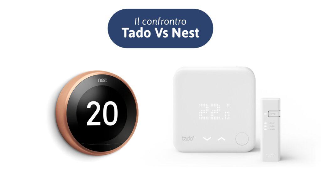 Tado vs Nest: Qual'è il miglior termostato WiFi?