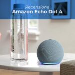 recensione amazon echo dot 4
