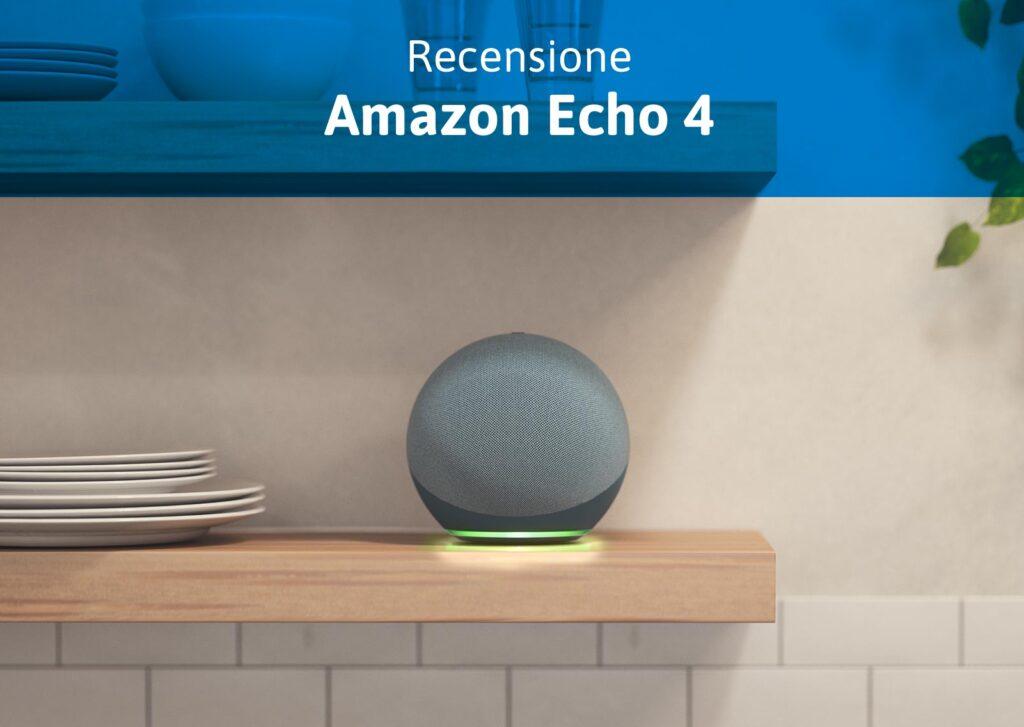Recensione Echo 4a generazione