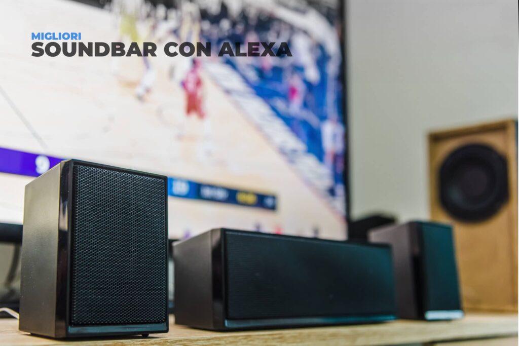 Migliori Soundbar con Alexa del 2021: Classifica delle top 5