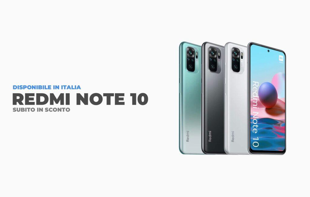 Redmi Note 10 arriva in italia e subito in Sconto su Amazon.it