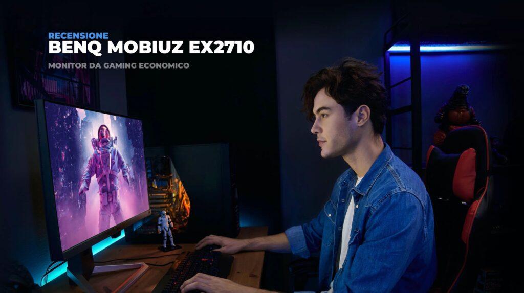 Recensione BENQ MOBIUZ EX2710: Miglior monitor da gaming economico