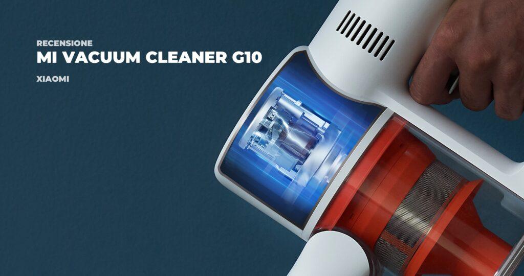 Recensione Xiaomi MI Vacuum Cleaner G10